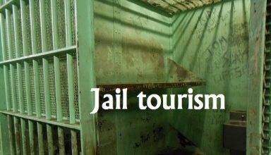 Jail tourism